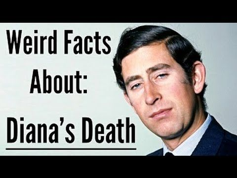 ▶ Surprising Facts About: Princess Diana's Crash - YouTube  -- the Princess' rental car had been tampered with, the journey to the hospital took 45 min vs the normal 15 min....