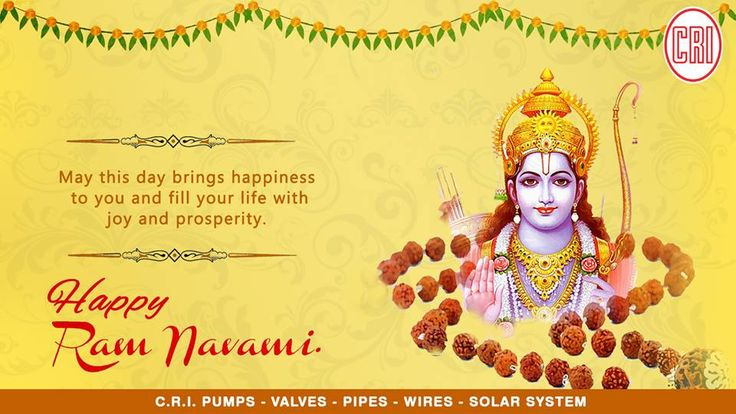 Rama Navami is a spring Hindu festival that celebrates the birthday of god Rama. He is particularly important to the Vaishnavism tradition of Hinduism, as the seventh avatar of Vishnu.    CRI Pumps Wishing everyone a very Happy Ram Navami. #CRIpums #agriculturepumps #ramnavami #residentialpumps #industrialpumpsmanufacturer #solarpumps #upvcpipe