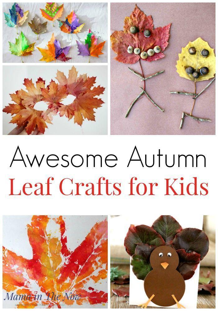 Awesome Autumn Leaf Crafts For Kids Leaf Crafts Autumn