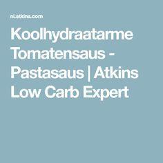 Koolhydraatarme Tomatensaus - Pastasaus   Atkins Low Carb Expert