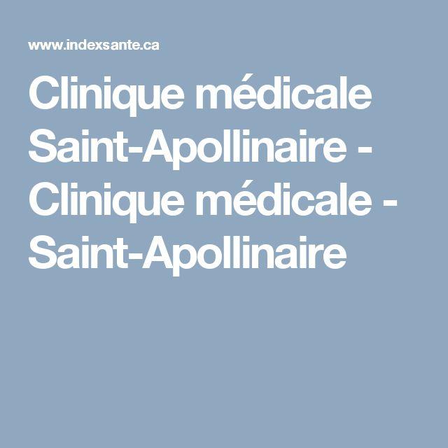 Clinique médicale Saint-Apollinaire - Clinique médicale - Saint-Apollinaire