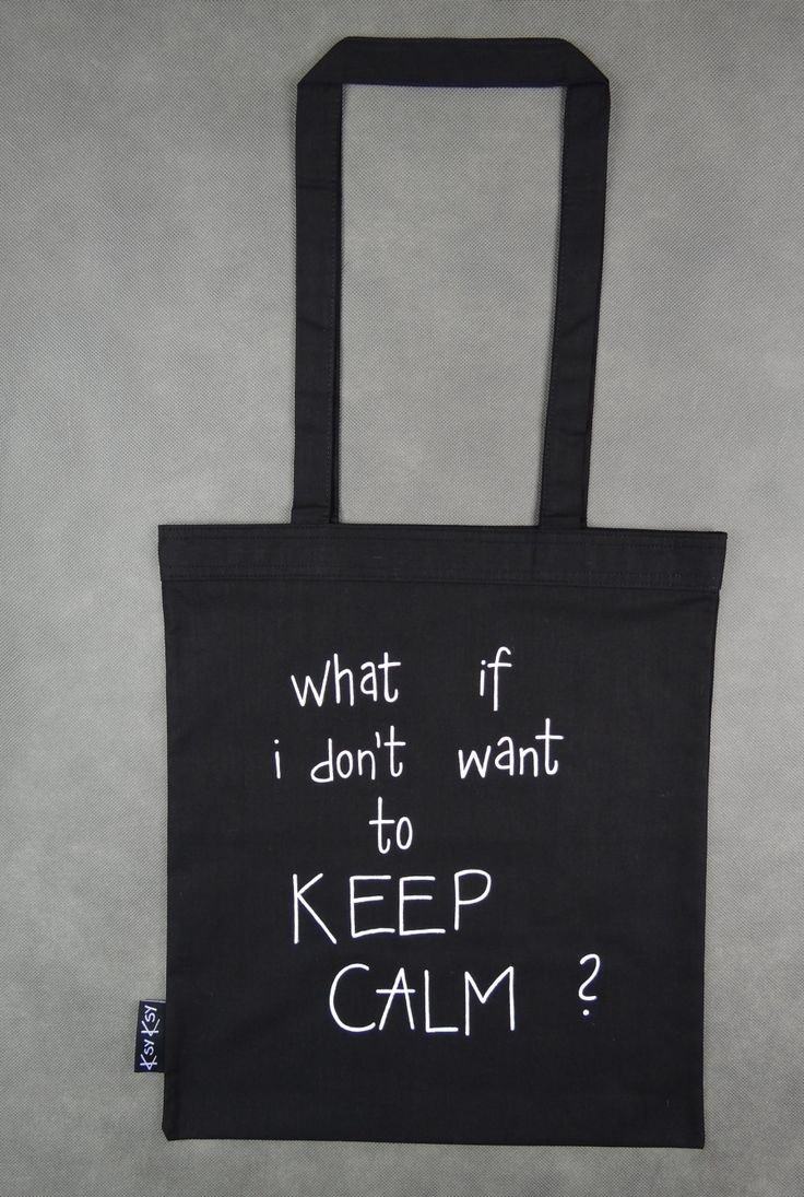 ecobag...what if i don't want to keep calm? #ksyksy