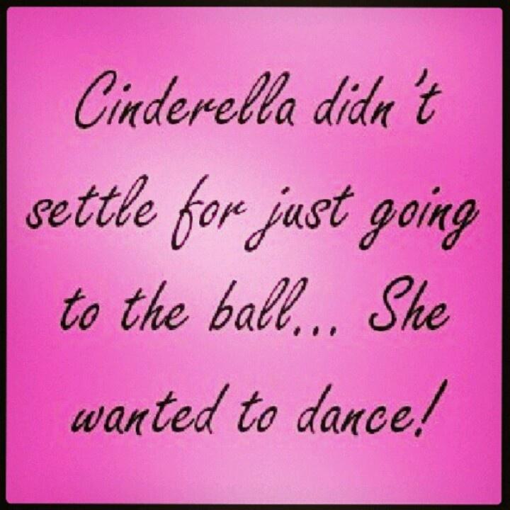 Cinderella Quotes Beauteous 12 Best Cinderella Quotes Images On Pinterest  Cinderella Quotes . Inspiration Design