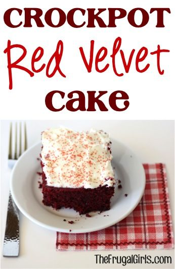 Crockpot Red Velvet Cake Recipe from TheFrugalGirls.com using Duncan Hines Red Velvet cake mix