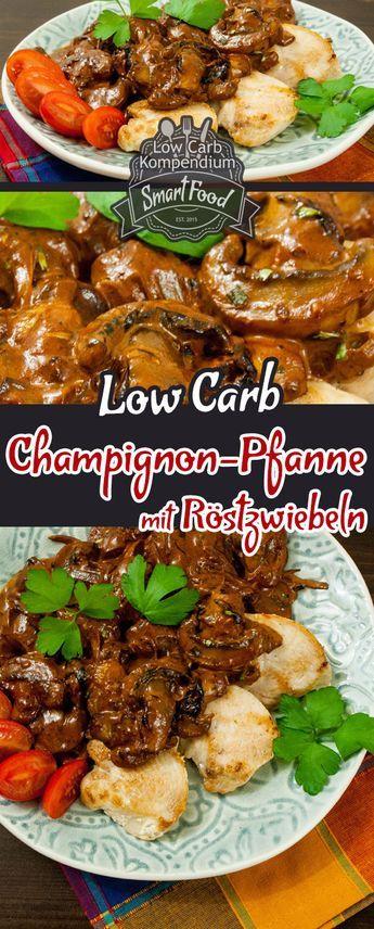 Champignon-Pfanne mit Röstzwiebeln & Hähnchenbrust - Ein so genial schnelles und einfach zuzubereitendes Low-Carb Rezept :)