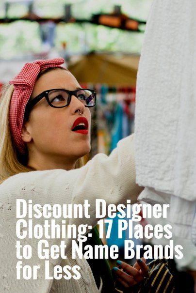 Discount Designer Clothing: 17 Places to Get Name Brands for Less