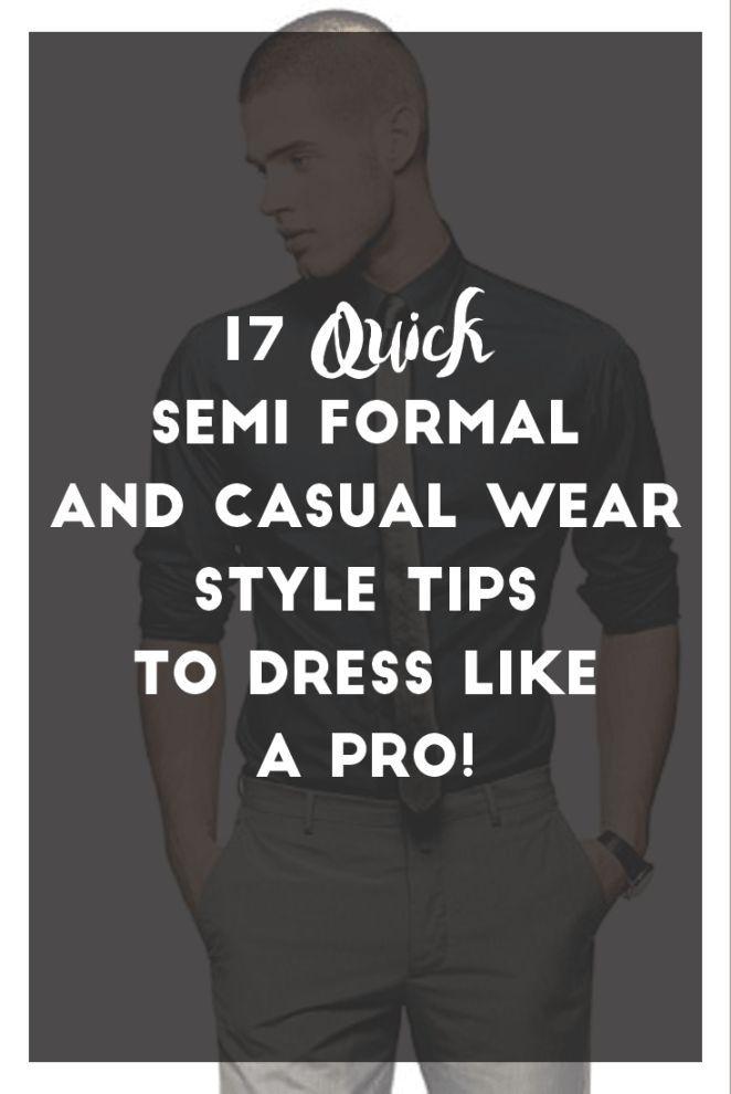 17 Quick Semi Formal & Casual Wear Style Tips To Dress Like A Pro! - https://www.luxury.guugles.com/17-quick-semi-formal-casual-wear-style-tips-to-dress-like-a-pro-3/