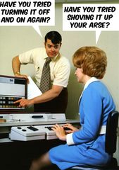 Funny card by Dean Morris Have you tried turning it off and on again?