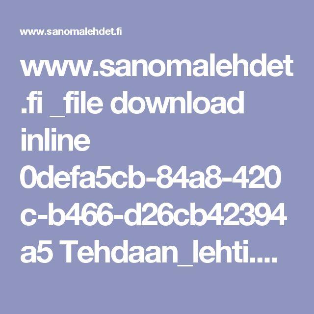 www.sanomalehdet.fi _file download inline 0defa5cb-84a8-420c-b466-d26cb42394a5 Tehdaan_lehti.pdf