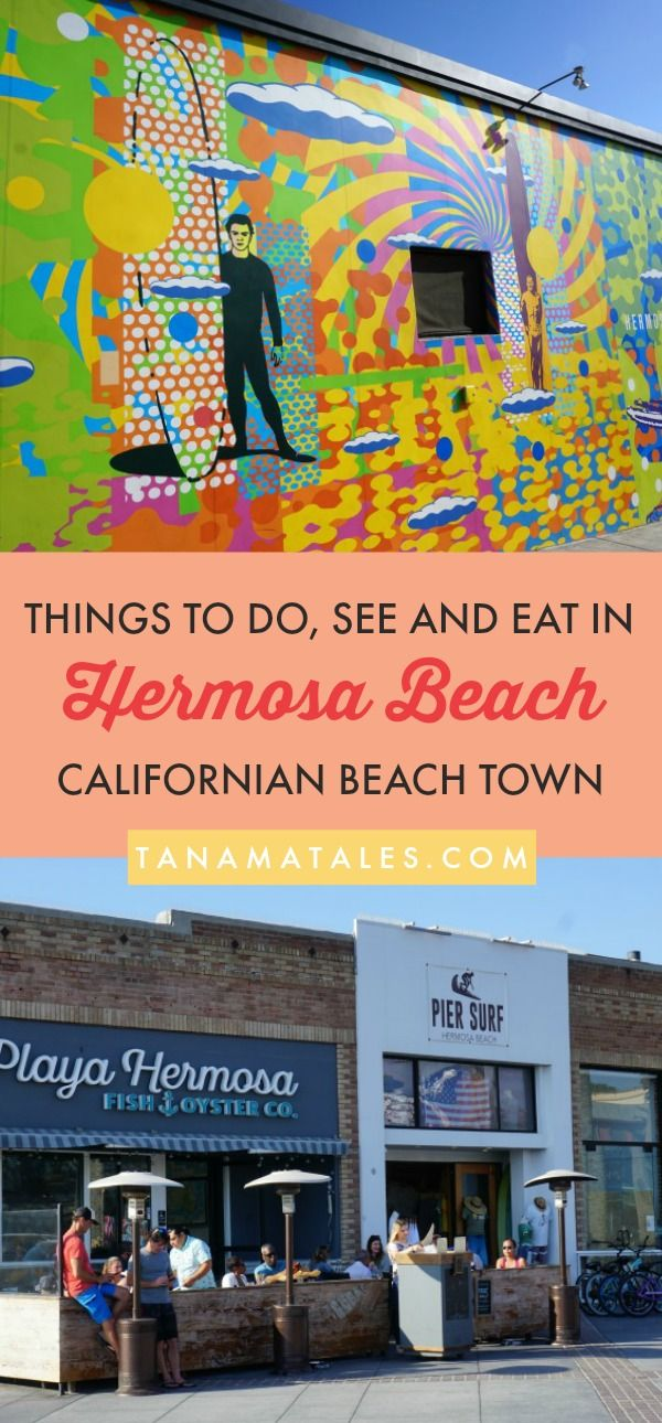 Complete Guide to Hermosa Beach Things to