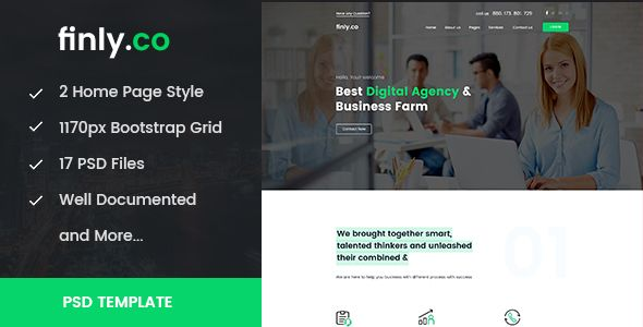 finly.co - Business & Digital Agency PSD Template by 360Degreee finly.co is a professional, modern crafted PSD template which can be used for agency, marketing, consulting, start-up and related any business website. Here you will get 17 layered PSD with an easily customizable layer with pixel