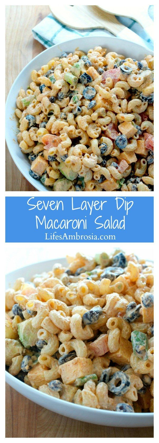 Seven Layer Dip Macaroni Salad is a combination of everyone's favorite potluck dishes: macaroni salad and seven layer dip. Perfect for potlucks!
