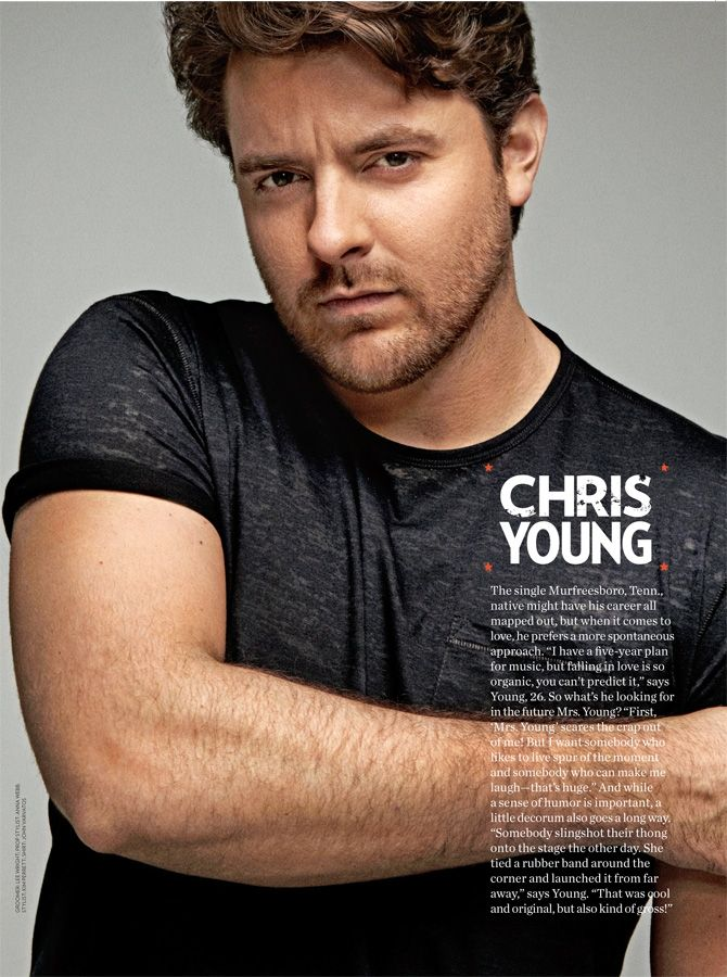 Chris Young  The best voice in country music---AND fun to look at.  Win-Win