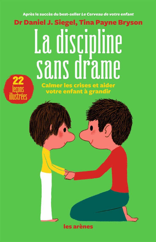 Amazon.fr - LA DISCIPLINE SANS DRAME - DANIEL SIEGEL - Livres