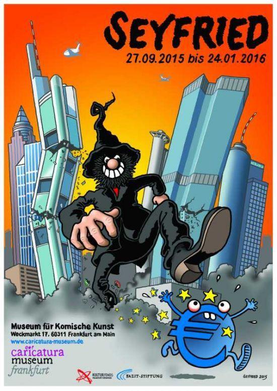 Ausstellungsplakat SEYFRIED (2015) - caricatura museum frankfurt - 27.9.15 - 24.1.2016