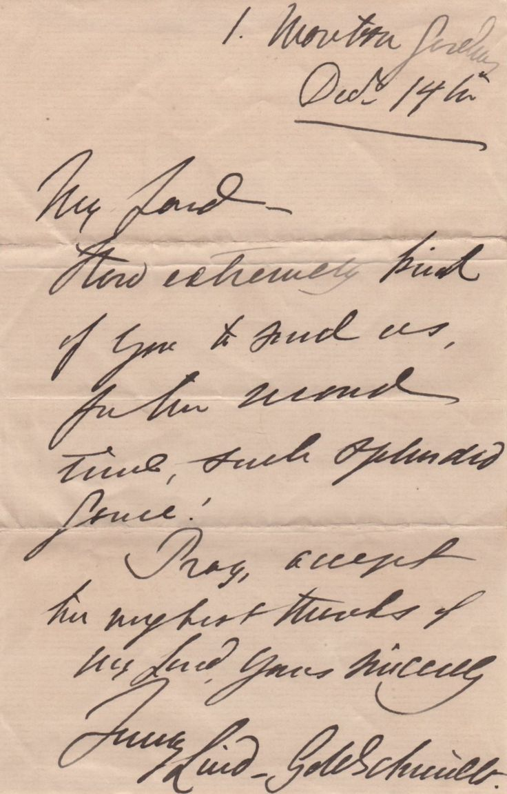 LIND JENNY: (1820-1887) Swedish Opera Singer, known as the Swedish Nightingale. A.L.S., Jenny Lind-Goldschmidt, one page, 8vo, Moreton Gardens, London, 14th December (c.1875), to 'My Lord'. Lind informs her correspondent, 'How extremely kind of you to send us, for the second time, such splendid game. Pray accept this my very best thanks…'