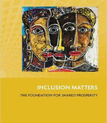 Inclusion Matters: The Foundation For Shared Prosperity (New Frontiers Of Social Policy) PDF