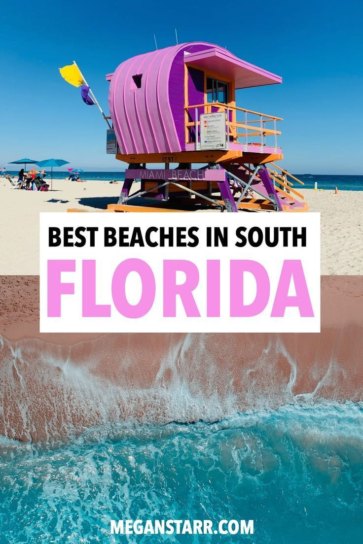 South Florida S Greatest Beaches And How To Visit Them In A Single Trip South Beach Florida Florida Vacation Outfits Florida Travel