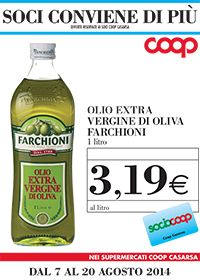 Per i soci Coop Casarsa olio extravergine Farchioni in offerta