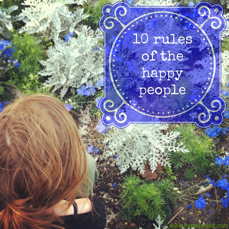 mamascout: 10 rules of the happy people