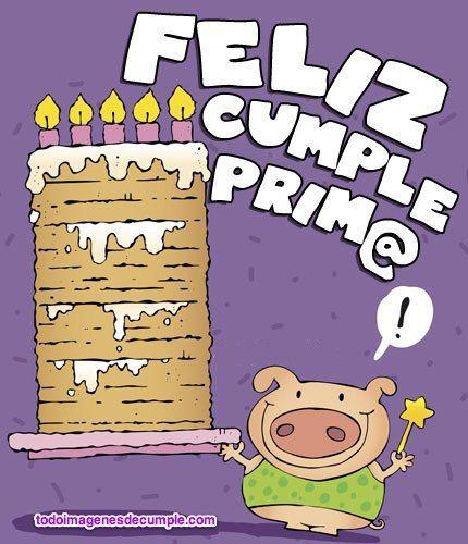 feliz aniversario prima que o pase do melhor neste dia muito especial, e me manda torta