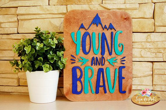 Young and Brave Wood Poster Shape Unfinished form for drawing Wall Art Laser Cut, Craft Shapes, boy kids room decor home decoration