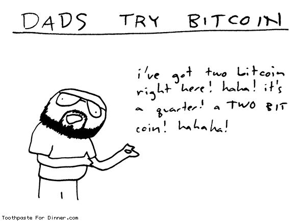 Comic by Toothpaste For Dinner: dads try bitcoin