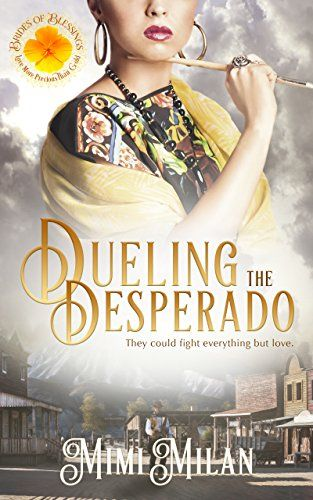 Historical Western Romance Reads By Lenagoldfinch See More From Amazon Dueling The Desperado Brides Of Blessings Book 4 Mim