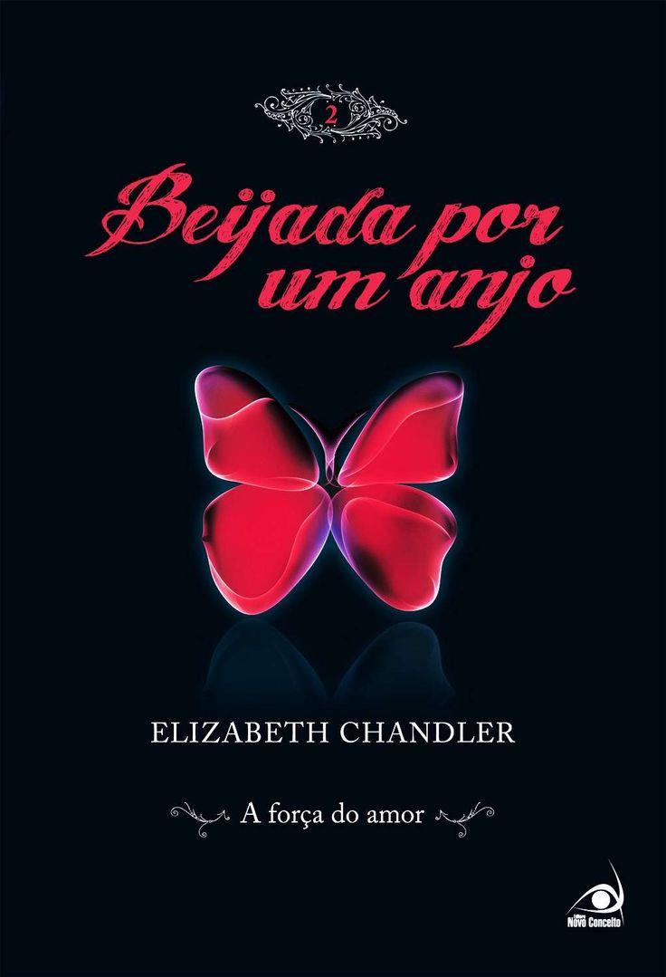 Beijada por um anjo 2 - A Força do Amor (Elizabeth Chandler)
