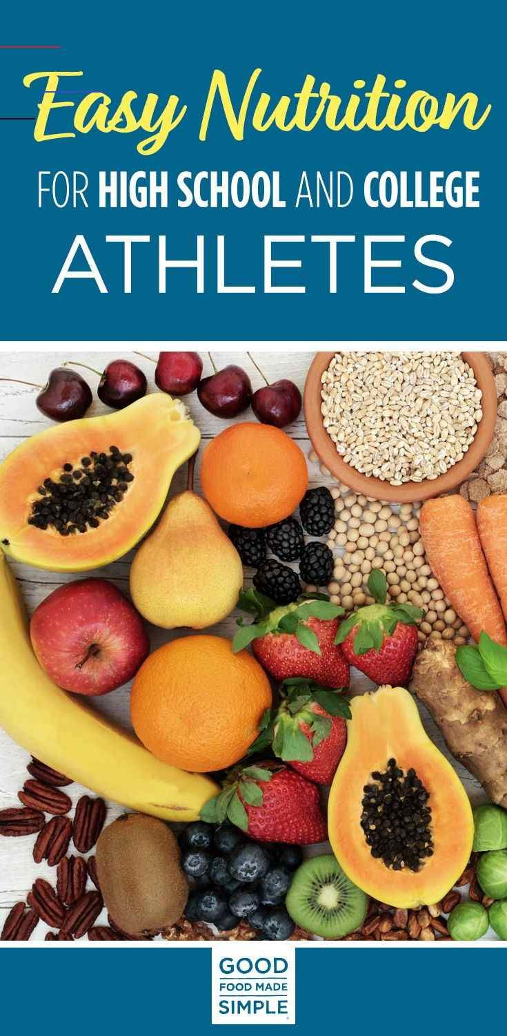 Easy Nutrition For High School And College Athletes Good Food Made Simple Athletenutrition As You Start To Prep For The Fall Season Don Alimentos Comida