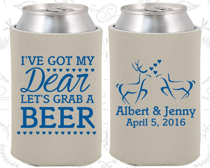 I got my Dear, Lets Grab a Beer, Personalized Wedding Gift, Hunting Wedding Gift, Southern Wedding Gift, Coozies (372)