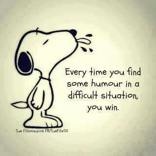 RIGHT ON. so this means I win at life, because life is a difficult situation and I find humour in that! :D