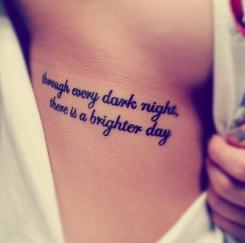 Through every dark night, There is brighter day.