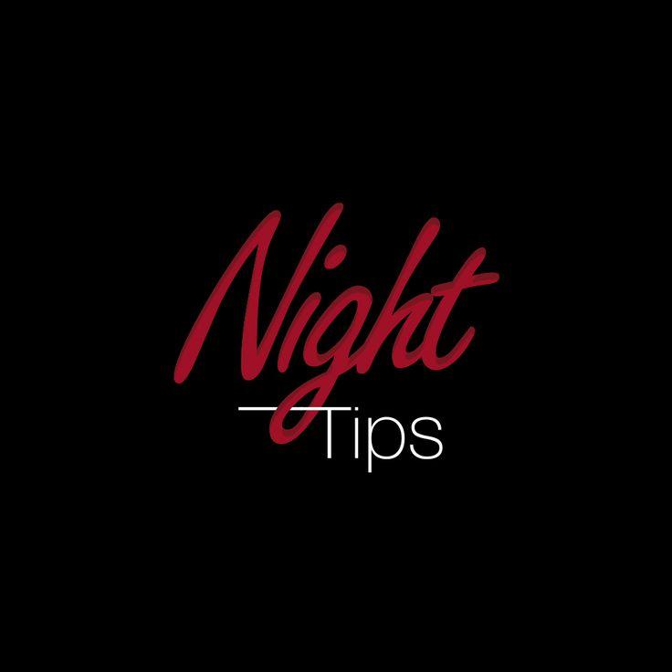 Night tips