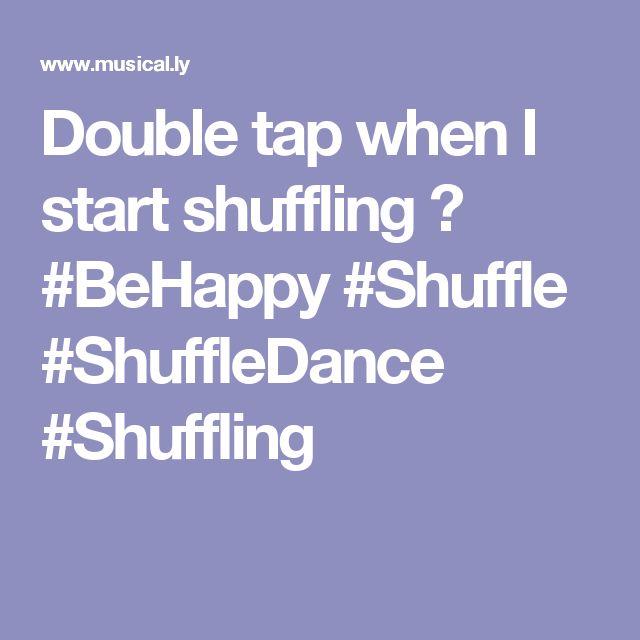 Double tap when I start shuffling 😜 #BeHappy #Shuffle #ShuffleDance #Shuffling