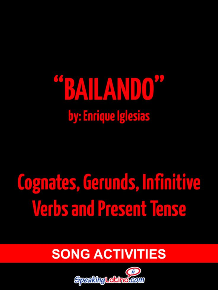 I'm reading Bailando by Enrique Iglesias: Spanish Song Activities to Practice Cognates, Gerunds, Infinitive and Present Verbs on Scribd