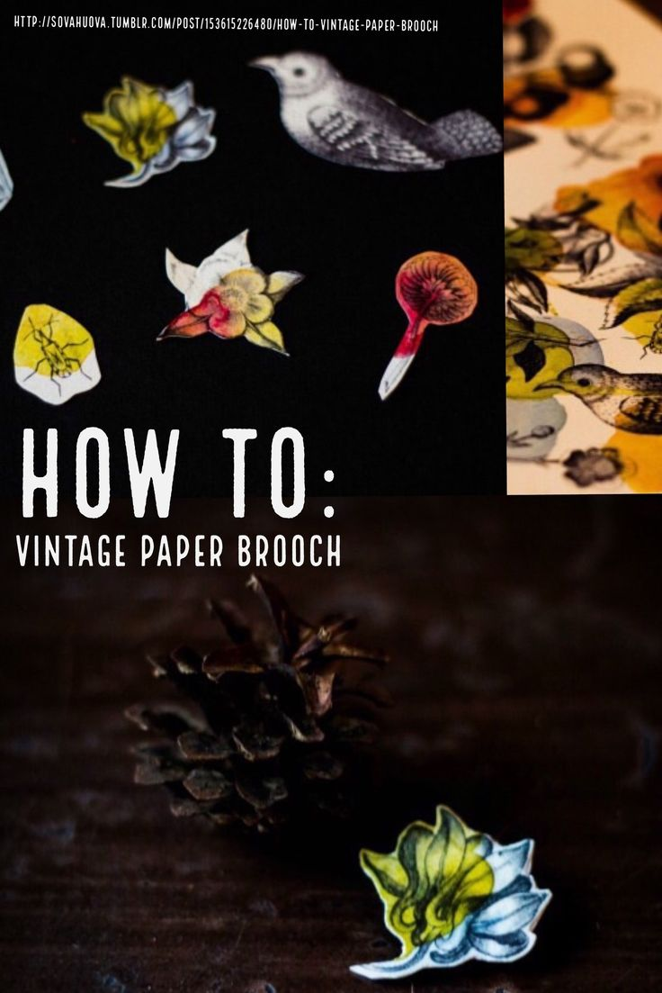 How to make a vintage paper brooch: Illustrated Jewelry tutorial on the blog of Sova Hůová.