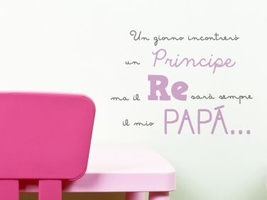 Sticker camera bambino un giorno incontrerò un principe ma il re sarà sempre il mio papà