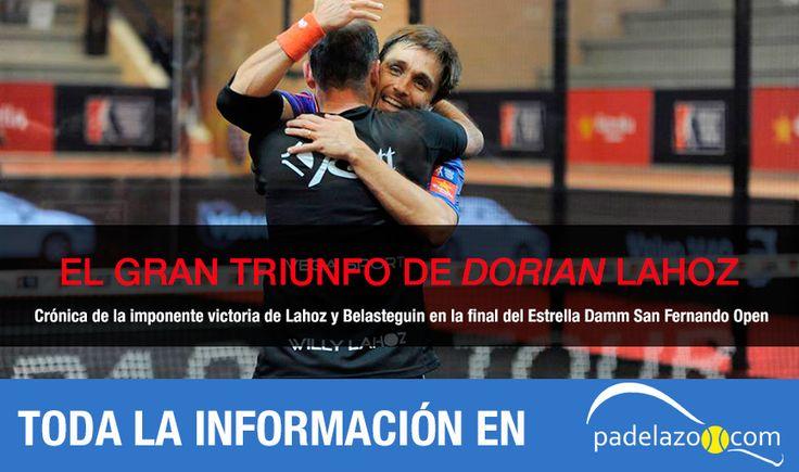 """CRÓNICA: El triunfo de """"Dorian Lahoz"""". Willy y Bela derrotan al tiempo en el Estrella Damm San Fernando Open."""