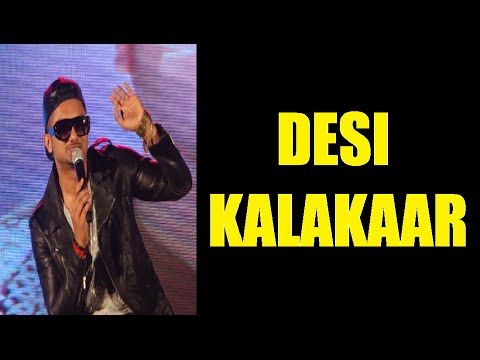 Yo Yo Honey Singh - I am a DESI KALAKAAR not a CELEBRITY.