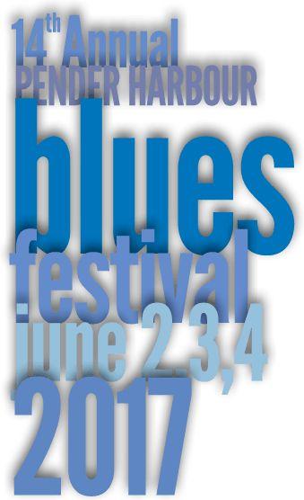 Pender Harbour Blues festival, great sailing destination!