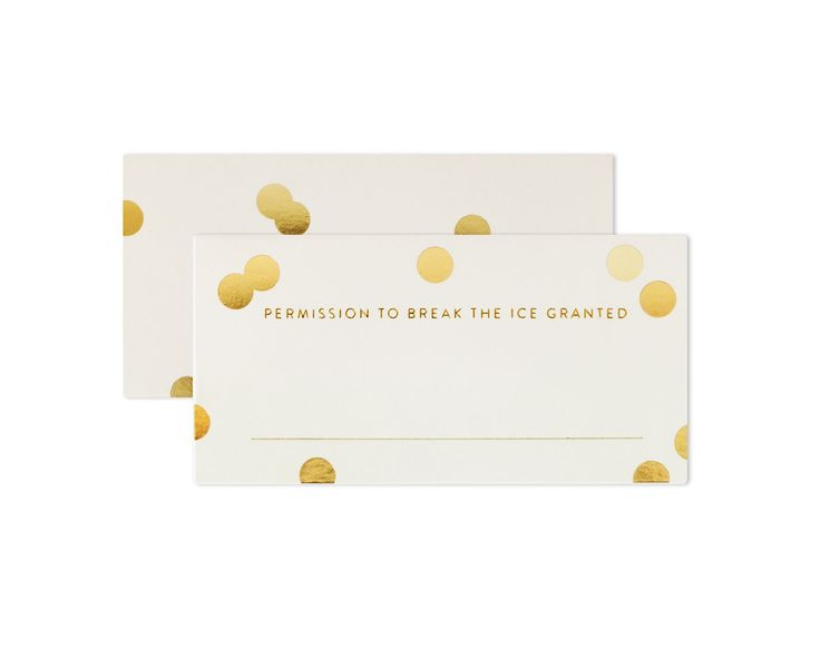 """PLACE CARDS """"Permission to break the ice granted""""   way to get your guests engage with one another. Take the lead with this cute one-liner place card you put on the guests' table."""