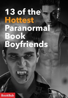 If you want a Halloween book that's less scary and more steamy, check out our list of the books with the hottest paranormal book boyfriends, featuring vampires, werewolves, shifters, and more!