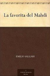 Poter #leggere un #ebook gratuito di Emilio #Salgari - La favorita del Mahdi