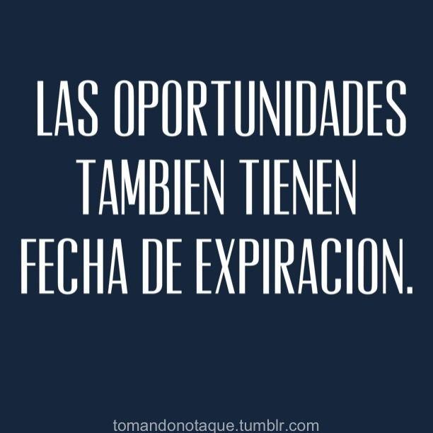 Frases de oportunidad #citas #quotes