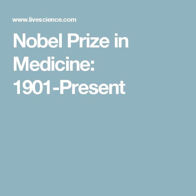 Nobel Prize in Medicine: 1901-Present