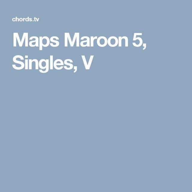 Maps Maroon 5, Singles, V