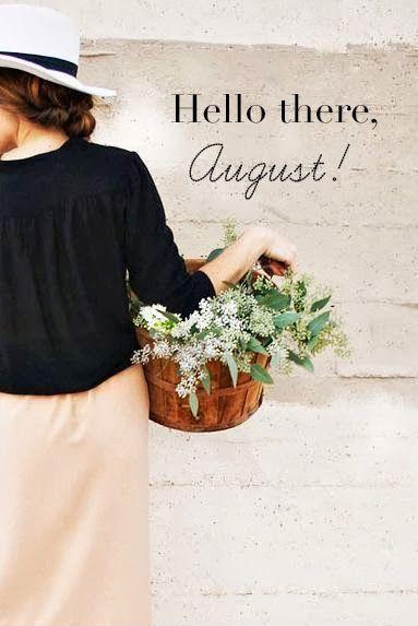 ¡Hola agosto!