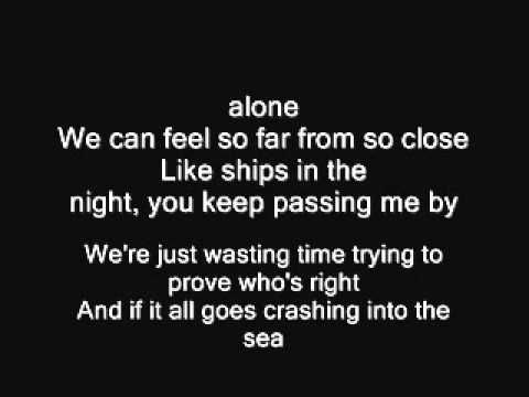 Mat Kearney – Like Ships In The Night (lyrics)  Kat says: about a couple who str… – Leah Hinkle