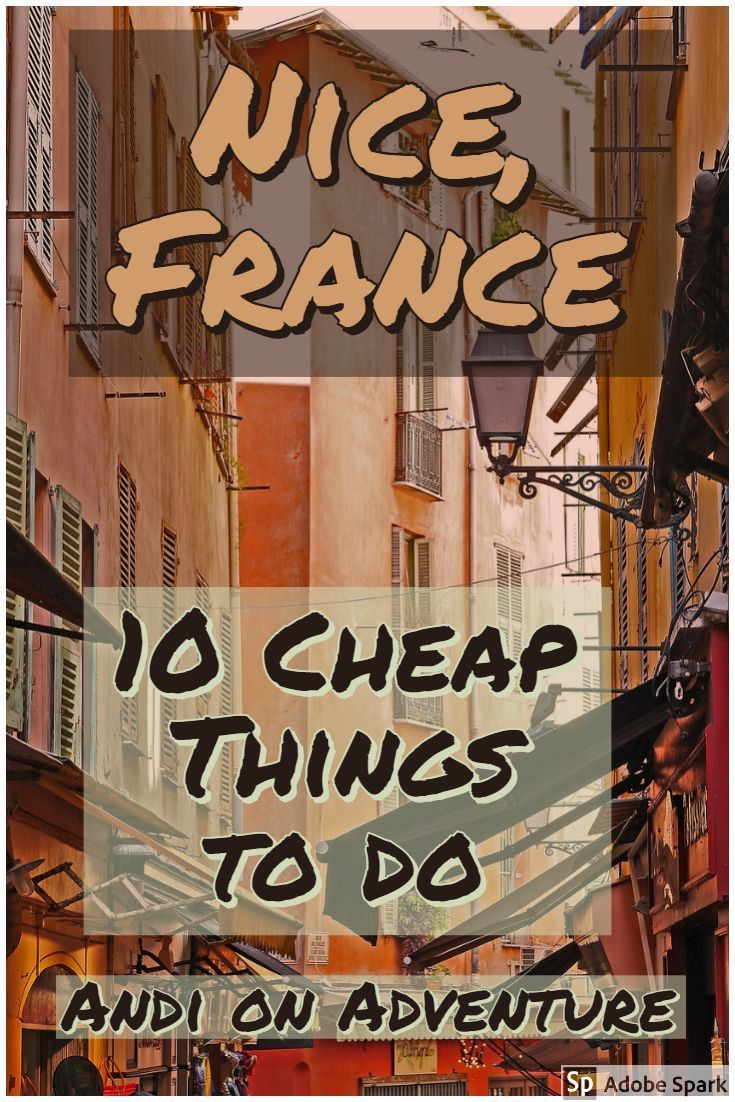 10 Cheap And Free Things To Do In Nice Travel Europe Cheap